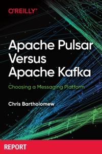 Apache Pulsar Versus Apache Kafka: Choosing a Messaging Platform